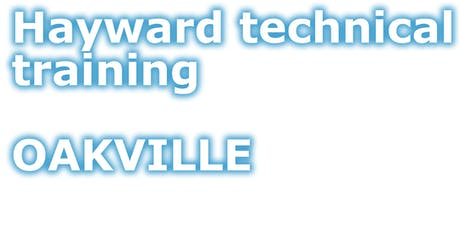 [OAKVILLE] ProLogic - Advanced, Lights and Variable speed pumps tickets