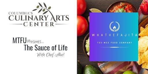 MTFU Presents: The Sauce of Life