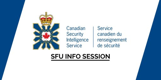 SFU Canadian Security Intelligence Service (CSIS) Info Session