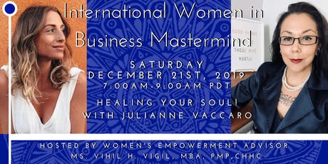 International Women in Business Mastermind - Healing For Your Soul! tickets