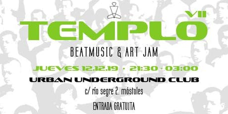 TEMPLO VII · Beatmusic & Art Jam entradas