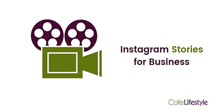Instagram Stories for Your Business tickets