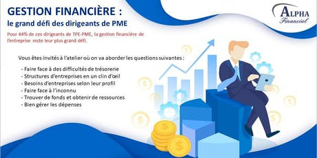 GESTION FINANCIÈRE : le grand défi des entrepreneurs & dirigeants de  PME billets