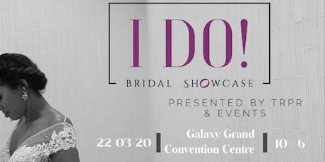 I Do Bridal Showcase  tickets