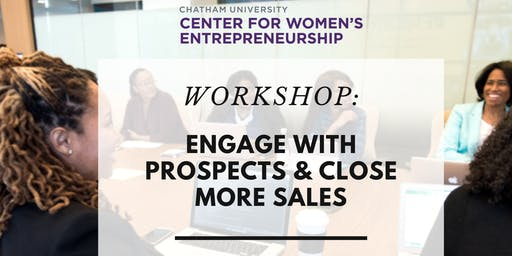 Workshop: Engage with Prospects & Close More Sales