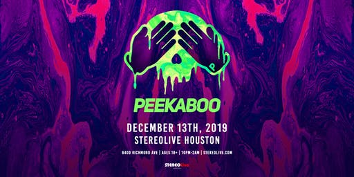 Peekaboo - Stereo Live Houston