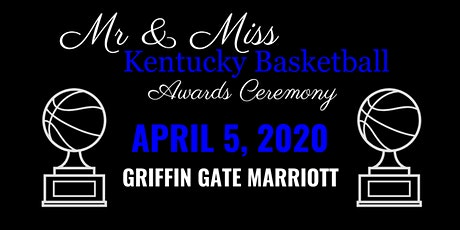 2020 Mr. and Miss Kentucky Basketball Awards Ceremony tickets
