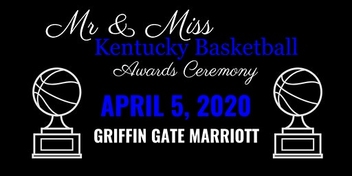 2020 Mr. and Miss Kentucky Basketball Awards Ceremony