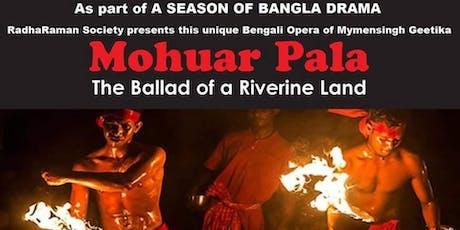 Mohuar Pala - The Ballad of a Riverine Land tickets