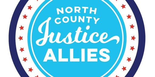 North County Justice Allies Public Meeting