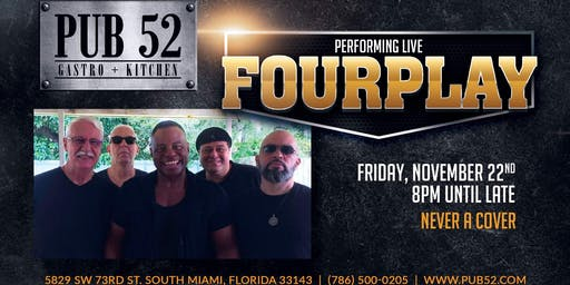 Come Join Us Friday Nov 22: Fourplay Performing Live!