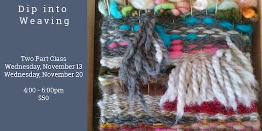 Dip into Weaving