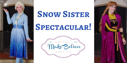 Snow Sister Spectacular