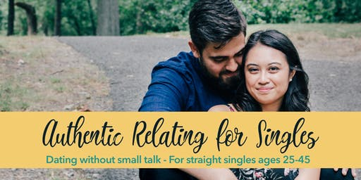 Authentic Relating for Straight Singles: Ages 25-45 (Philly)