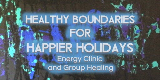 Healthy Boundaries for Happier Holidays