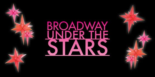 Broadway Under The Stars