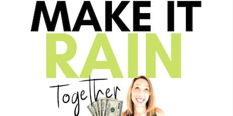 Make it Rain: Together (Minneapolis, Minnesota) tickets