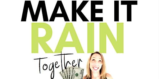 Make it Rain: Together (Minneapolis, Minnesota)