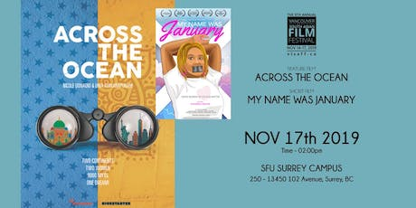 Across the Ocean/My Name Was January tickets
