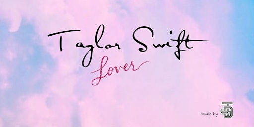 Fangirl Fantasy Presents Taylor Swift Lover night at The Point
