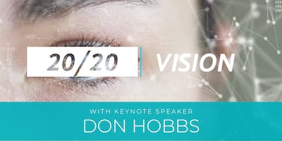 20/20 Vision: How To Create Your Perfect Year, Featuring Don Hobbs