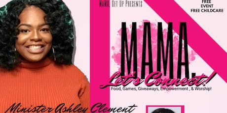 Mama, Let's Connect! tickets