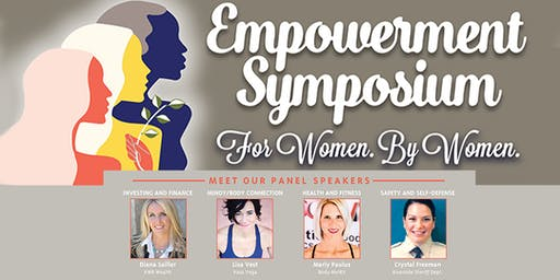 Empowerment Symposium. For Women. By Women. (Lunch Presentation)