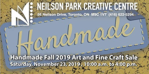 Neilson Park Creative Centre's Fall 2019 Handmade Art and Fine Craft Sale