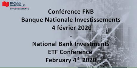 Conférence FNB Banque Nationale Investissements 04/02/2020 billets