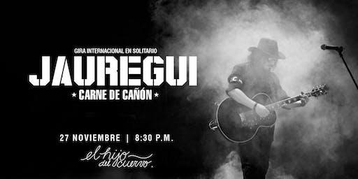 Jauregui - Carne de Cañón - CDMX