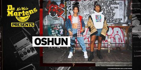 Dr. Martens Presents: OSHUN tickets