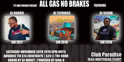 ALL GAS NO BRAKES presents DJ BOOBIE DJ TECHNICS DJ SCOOB