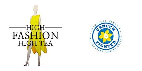 High Fashion High Tea 2020 Fundraiser Postponed to October 24, 2021 tickets