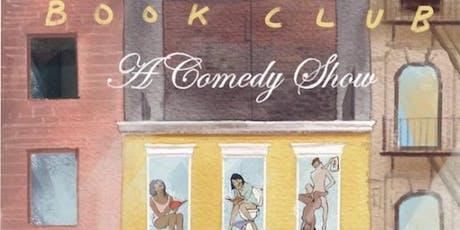 Book Club: A Comedy Show tickets