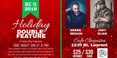 Joey Elias and Derek Seguin! Holiday double feature! tickets