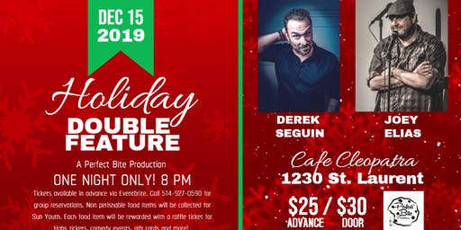 Joey Elias and Derek Seguin! Holiday double feature!