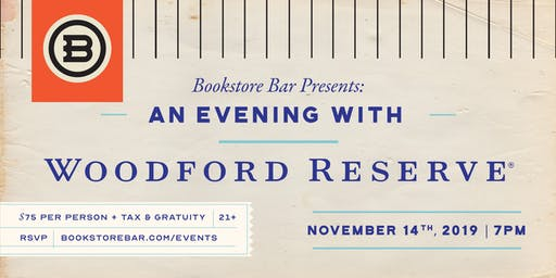 Bookstore Bar presents -An Evening with Woodford Reserve