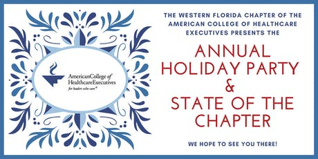 ACHE-WFC Annual Holiday Party & State of the Chapter - Dec 5th, 2019 tickets