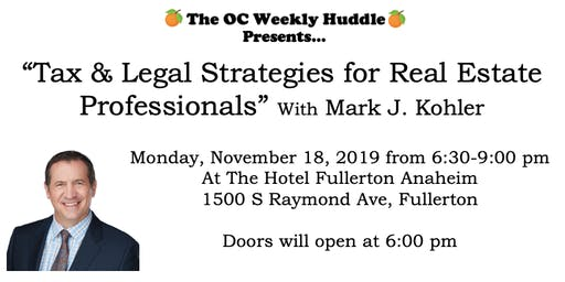 """Tax and Legal Strategies for Real Estate Professionals"" with Mark J Kohler"