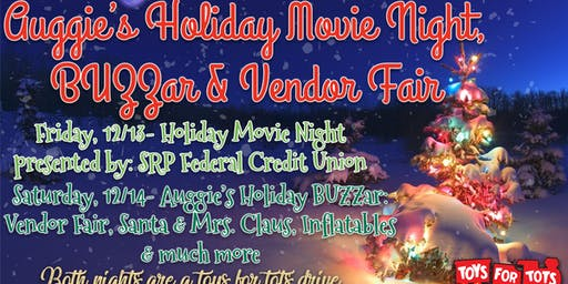 Auggie's Holiday Weekend-BUZZar, Vendor Fair & Much More!