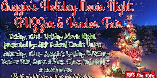 Auggie's Holiday Weekend-BUZZar, Vendor Fair & Much More!