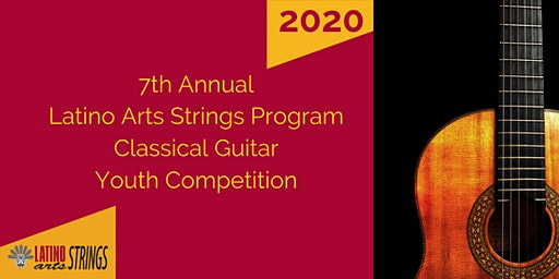 Latino Arts Strings Program 7th Annual Guitar Festival Competition