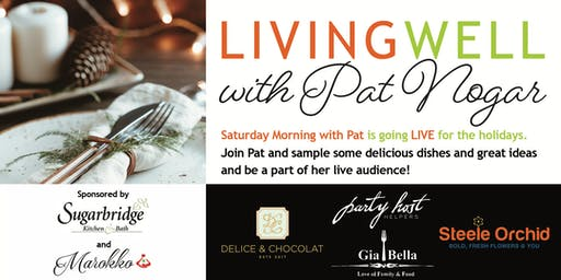 "Join ""Saturday Morning With Pat"" For the Holidays!!!"