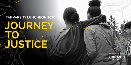 TAF Varsity Luncheon 2020: Journey to Justice tickets