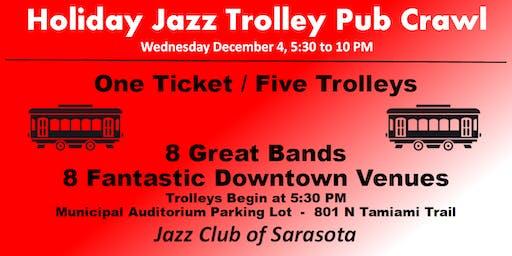 Holiday Jazz Trolley Pub Crawl
