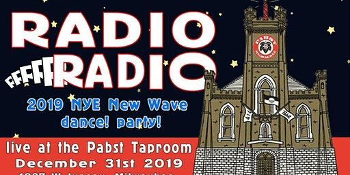 2019 Pabst Taproom NYE Party with Radio Radio!