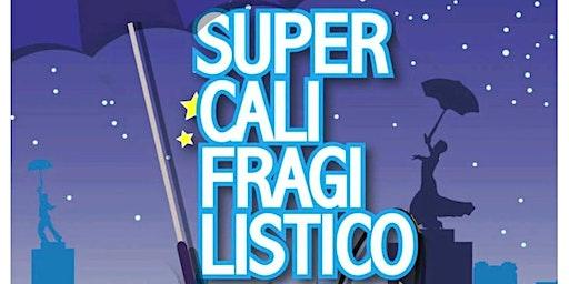 SUPERCALIFRAGILISTICO  El Musical ( MARY POPPINS ) en ARCOS DE LA FRONTERA