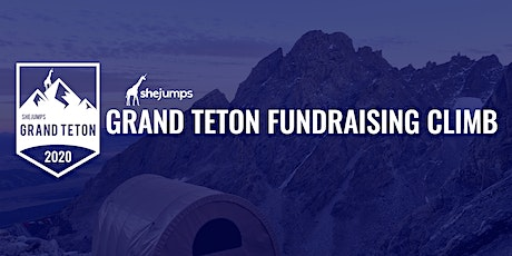 SheJumps Grand Teton Fundraising Climb 2020 tickets