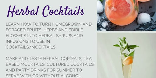 Wild Drinks and Herbal Cocktails
