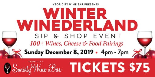 Ybor City Wine Bar: 2019 Winter WINEderland - Sip & Shop Event